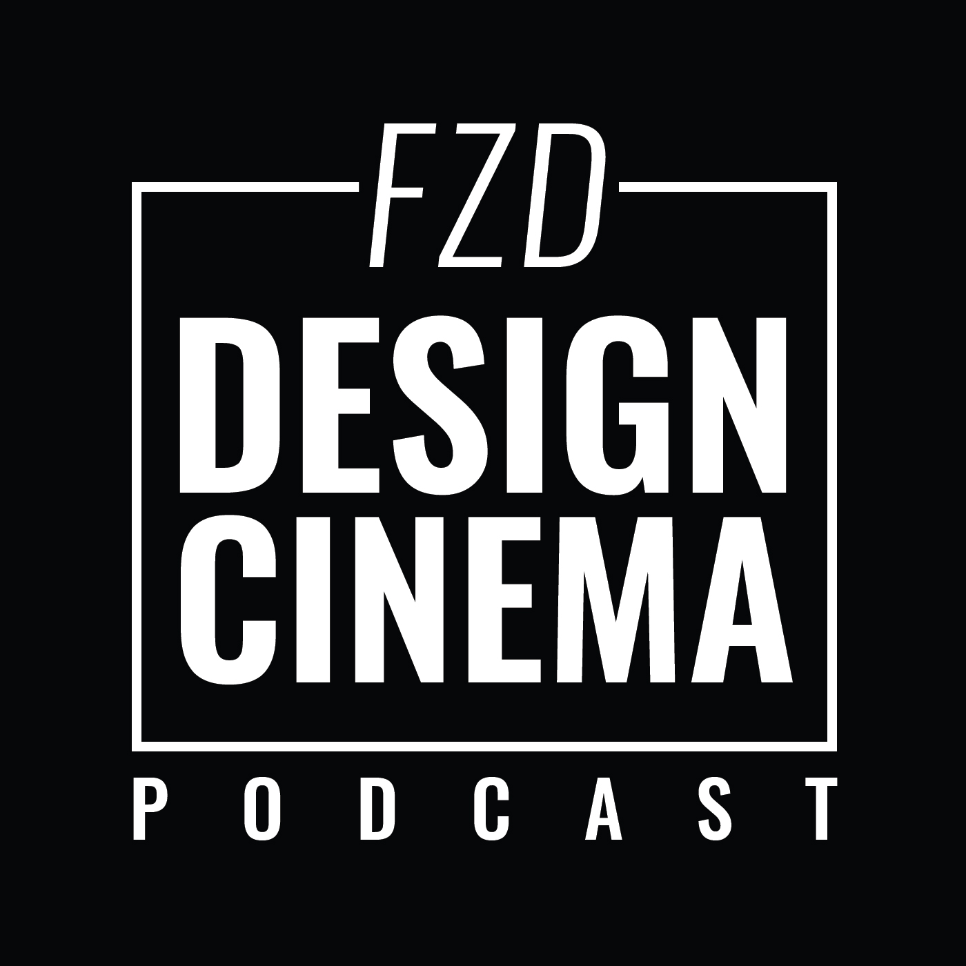 FZD Design Cinema Podcast